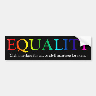 Equality In Civil Marriage Bumper Sticker