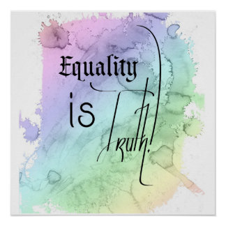Equality is Truth Poster