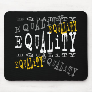 Equality Mousepads