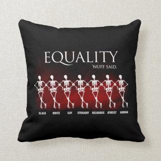 Equality. 'Nuff said. Throw Pillow