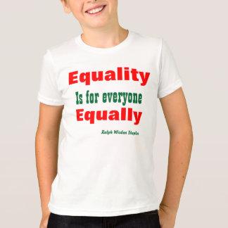 Equality slogans T-Shirt