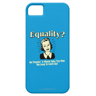 Equality: Take Men Too Long Catch Up iPhone SE/5/5s Case