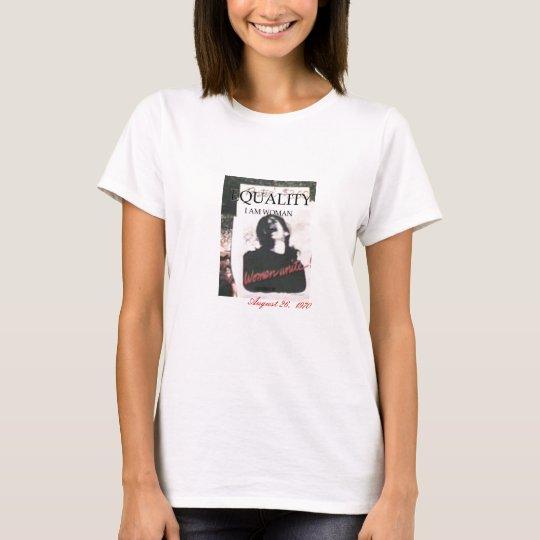 EQUALITY WOMEN UNITE T-Shirt