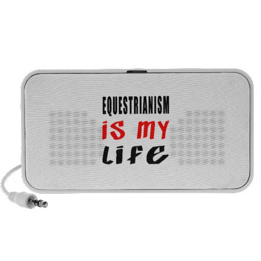 Equestrianism is my life iPod speaker