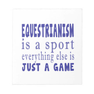 EQUESTRIANISM JUST A GAME NOTEPAD