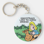 Equestrians Love To... Key Chains