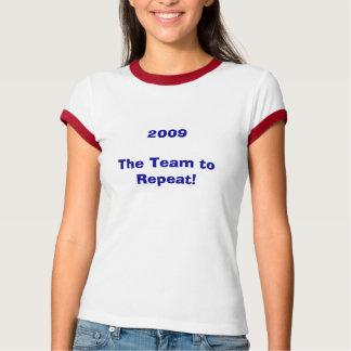 ¡Equipo a repetir! Camiseta
