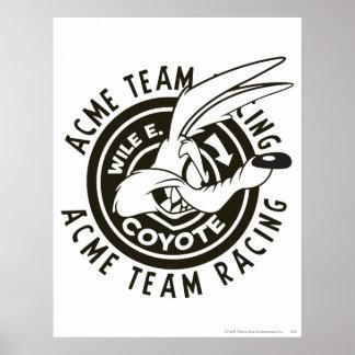 Equipo B W que compite con de E Coyote Acme del W Poster