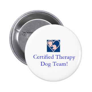 Equipo Botón-Certificado fundación del perro de la Pin Redondo De 2 Pulgadas