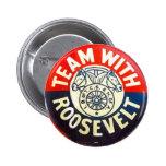 Equipo con Roosevelt - botón Pin