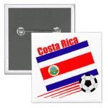 Equipo de fútbol de Costa Rica Pin Cuadrada 5 Cm