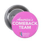 Equipo de la reaparición de Romney Ryan América re Pin