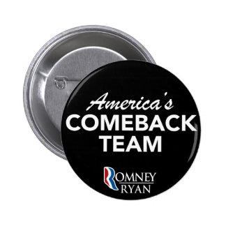 Equipo de la reaparición de Romney Ryan América re Pin Redondo 5 Cm