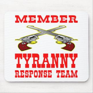 Equipo de la respuesta de la tiranía del miembro mouse pads