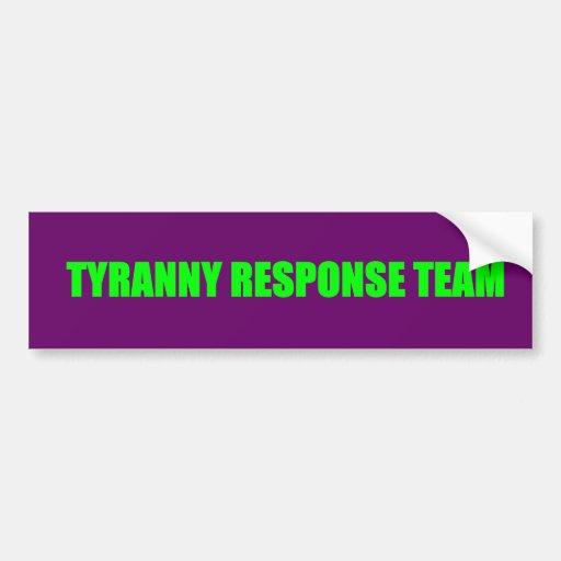 Equipo de la respuesta de la tiranía pegatina para auto