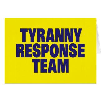 Equipo de la respuesta de la tiranía tarjeta de felicitación