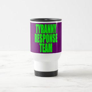 Equipo de la respuesta de la tiranía taza de viaje