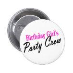 Equipo del fiesta de los chicas del cumpleaños pin