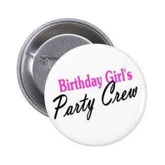 Equipo del fiesta de los chicas del cumpleaños pin redondo de 2 pulgadas
