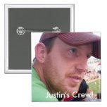 ¡Equipo del punto y coma de Justin! Pin Cuadrado