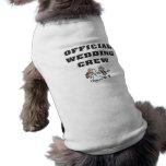 Equipo oficial del boda camisa de perro