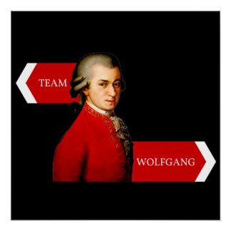 Equipo Wolfgang. Fan de Wolfgang Amadeus Mozart Perfect Poster