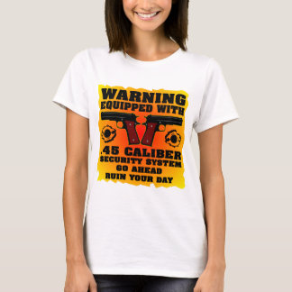 Equipped With .45 Caliber Security System T-Shirt