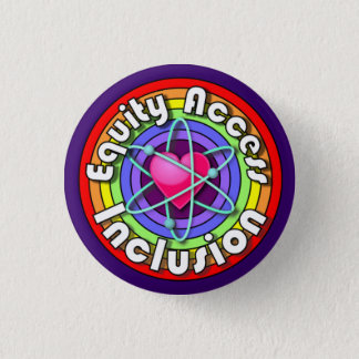 Equity Access Inclusion! Rainbow heart atom pin