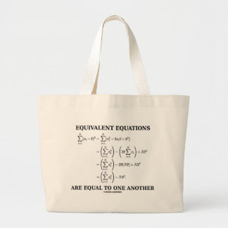 Equivalent Equations Are Equal To One Another Canvas Bags