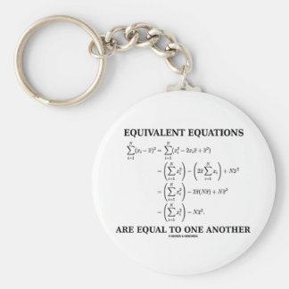 Equivalent Equations Are Equal To One Another Keychain