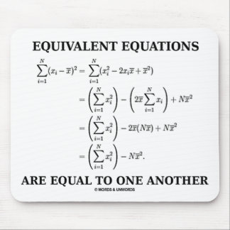 Equivalent Equations Are Equal To One Another Mouse Pads