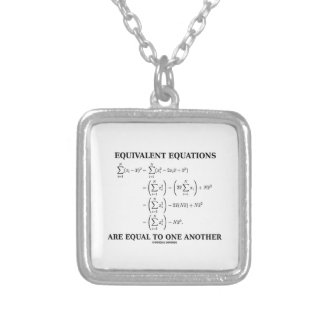 Equivalent Equations Are Equal To One Another Square Pendant Necklace