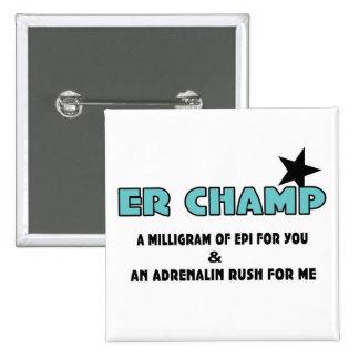 ER Champ Button