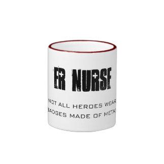 ER NURSE, NOT ALL HEROES WEAR, BADGES MADE OF M... RINGER COFFEE MUG