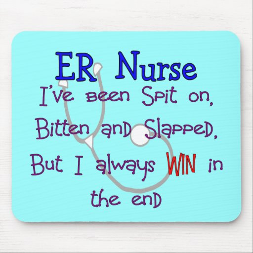 "ER Nurse ""SPIT ON BITTEN  and SLAPPED"" Mouse Pad"