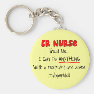 """ER Nurse """"Trust Me"""" Funny T-Shirts & Gifts Basic Round Button Keychain"""