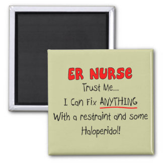 """ER Nurse """"Trust Me"""" Funny T-Shirts & Gifts Magnet"""