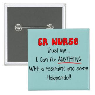 "ER Nurse ""Trust Me"" Funny T-Shirts & Gifts Pinback Button"