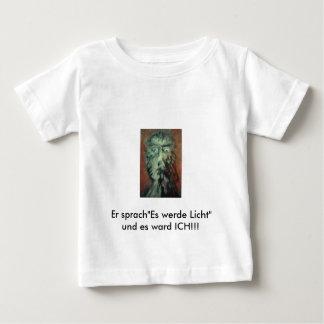 """Er sprach""""Es werde Licht"""" und es ward ICH!!! T Shirt"""