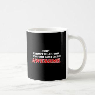 Era el ser demasiado ocupado impresionante taza de café