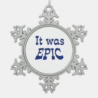Era épico adorno de peltre en forma de copo de nieve