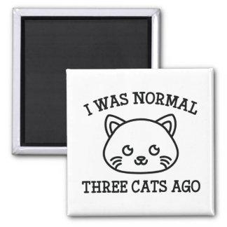 Era hace tres gatos normales imán cuadrado