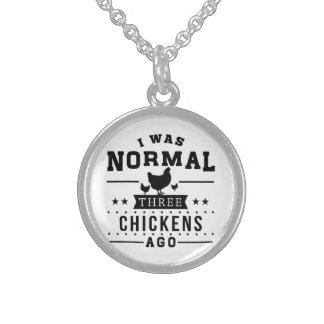 Era hace tres pollos normales collar de plata de ley