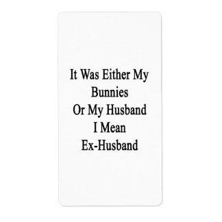 Era mis conejitos o mi marido que significo ex H Etiquetas De Envío