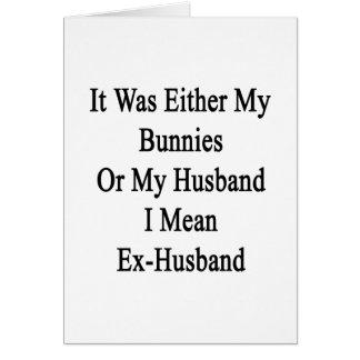 Era mis conejitos o mi marido que significo ex H Tarjeta De Felicitación