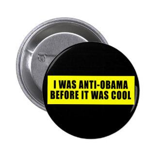 Era Obama anti antes de que fuera fresco Pin Redondo 5 Cm
