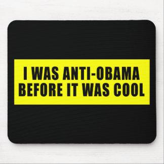 Era Obama anti antes de que fuera fresco Alfombrillas De Ratón