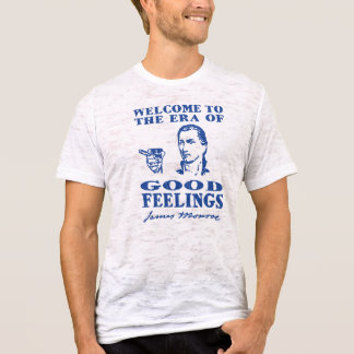 Era of Good Feelings T-Shirt