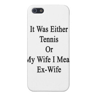 Era tenis o mi esposa que significo a la ex esposa iPhone 5 carcasas