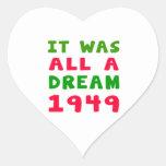 Era todo el un 1949 ideal calcomanía de corazón